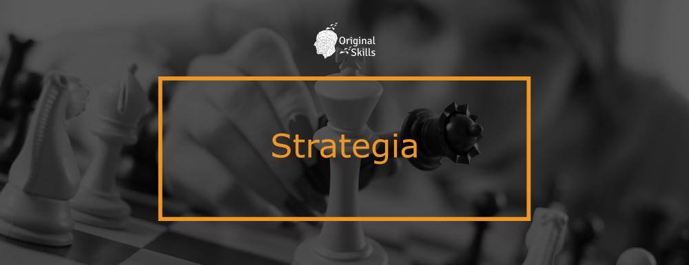 Strategia: la capacità di guidare il proprio futuro (anche professionale)